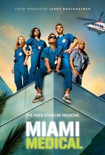 Miami Medical - Poster / Capa / Cartaz - Oficial 1