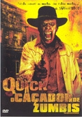 Quick - O Caçador de Zumbis - Poster / Capa / Cartaz - Oficial 1