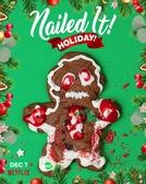 Mandou Bem - Natal e Ano Novo (Nailed It! Holiday!)