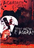 Acordando no Inferno - Jesus voltou e Agora? (Acordando no Inferno - Jesus voltou e Agora?)