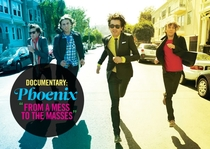 Phoenix: From A Mess To The Masses - Poster / Capa / Cartaz - Oficial 1