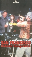 San Francisco - Cidade Sangrenta (Bay City Story)