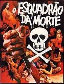 O Esquadrão da Morte  - Poster / Capa / Cartaz - Oficial 1