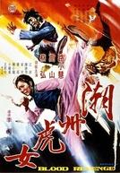 Blood Revenge (Chao Zhou hu nu)