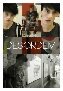 Desordem - Poster / Capa / Cartaz - Oficial 2