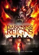 Darkness Reigns (Darkness Reigns)