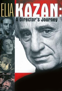 Elia Kazan: A Viagem de um Diretor - Poster / Capa / Cartaz - Oficial 1