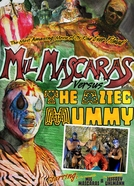 Mil Mascaras vs. the Aztec Mummy (Mil Mascaras vs. the Aztec Mummy)