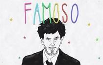 Famoso - Poster / Capa / Cartaz - Oficial 1