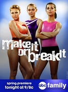 Make It or Break It (3ª Temporada) (Make It or Break It (Season 3))