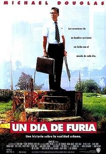 Um Dia de Fúria - Poster / Capa / Cartaz - Oficial 7
