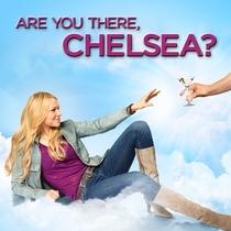 Cadê Você, Chelsea? (1ª Temporada) - Poster / Capa / Cartaz - Oficial 3