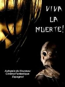 Viva La Muerte! - Poster / Capa / Cartaz - Oficial 1
