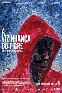 A Vizinhança do Tigre - Poster / Capa / Cartaz - Oficial 1