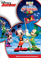 A Casa do Mickey Mouse - Aventura no Espaço (Mickey Mouse Clubhouse: Space Adventure)