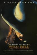 Wild Bill - Uma Lenda No Oeste (Wild Bill)