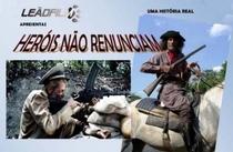 HERÓIS NÃO RENUNCIAM - Poster / Capa / Cartaz - Oficial 1