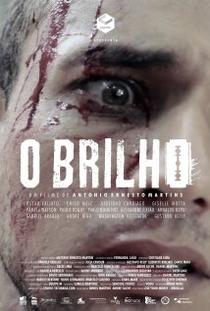 O Brilho - Poster / Capa / Cartaz - Oficial 1