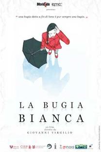 La Bugia Bianca - Poster / Capa / Cartaz - Oficial 1