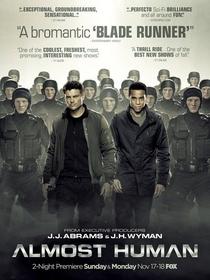 Almost Human (1ª Temporada) - Poster / Capa / Cartaz - Oficial 2