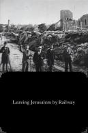 Deixando Jerusalém Pela Estrada de Ferro (Départ de Jérusalem en chemin de fer)