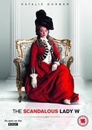 The Scandalous Lady W (The Scandalous Lady W)