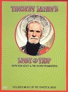 Timothy Leary's Last Trip (Timothy Leary's Last Trip)