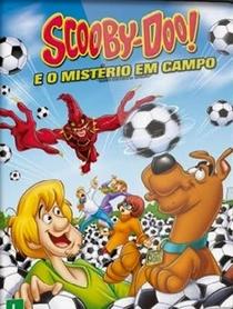 Scooby-Doo! e o Mistério em Campo - Poster / Capa / Cartaz - Oficial 2