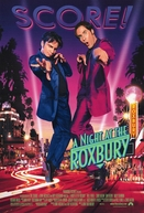 Os Estragos de Sábado à Noite (A Night At The Roxbury)