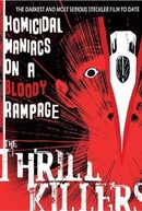 The Thrill Killers (The Thrill Killers)