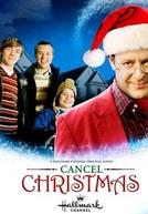 Cancel Christmas (Cancel Christmas)