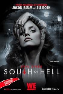 South of Hell (1ª Temporada) - Poster / Capa / Cartaz - Oficial 1