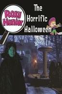 Roxy Hunter e o Halloween horripilante (Roxy Hunter and the horrific Halloween)