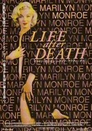 Marilyn Monroe - A Mulher Por Trás do Mito (Marilyn Monroe: Life After Death)