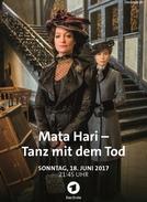 Mata Hari: Tanz mit dem Tod (Mata Hari: Tanz mit dem Tod)