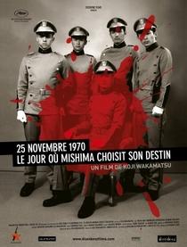 25/11 O Dia em que Mishima Escolheu o Seu Destino - Poster / Capa / Cartaz - Oficial 2