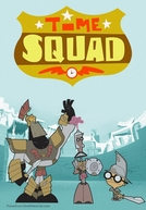 Esquadrão do Tempo (2ª Temporada) (Time Squad (Season 2))