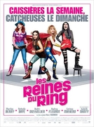 As Rainhas do Ringue (Les Reines Du Ring)