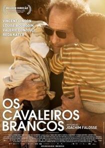 Os Cavaleiros Brancos - Poster / Capa / Cartaz - Oficial 2