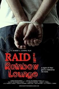 Raid of the Rainbow Lounge - Poster / Capa / Cartaz - Oficial 1