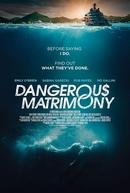 Matrimônio Perigoso (Dangerous Matrimony)