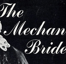 The Mechanical Bride  (The Mechanical Bride)