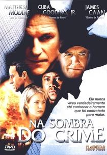 Na Sombra do Crime - Poster / Capa / Cartaz - Oficial 2