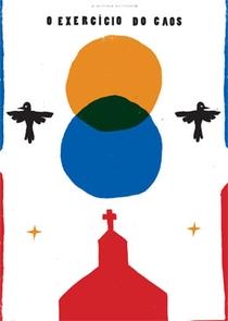O Exercício do Caos - Poster / Capa / Cartaz - Oficial 1