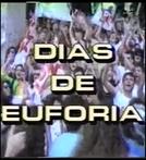 Dias de Euforia (Dias de Euforia)