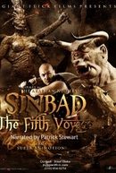 Sinbad: The Fifth Voyage ( (Sinbad: The Fifth Voyage)