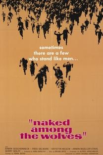 Naked Among Wolves - Poster / Capa / Cartaz - Oficial 5