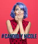 #Candidly Nicole (#Candidly Nicole)