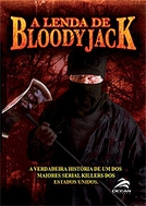 A Lenda de Bloody Jack (The Legend of Bloody Jack)
