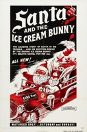 Santa and the Ice Cream Bunny (Santa and the Ice Cream Bunny)